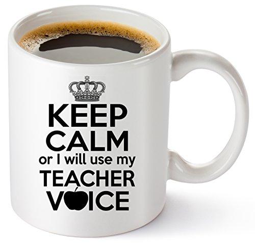 Teacher Coffee Mug 11oz  Funny Birthday Christmas Appreciation Thank you Gifts For Classroom Teachers Math English Preschool Spanish Drama Teacher  Keep Calm Or I Will Use My Teacher Voice