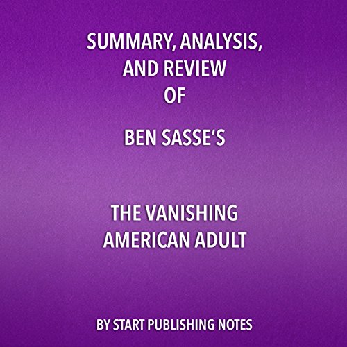 Summary, Analysis, and Review of Ben Sasse's The Vanishing American Adult audiobook cover art