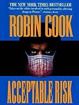 Acceptable Risk (A Medical Thriller)