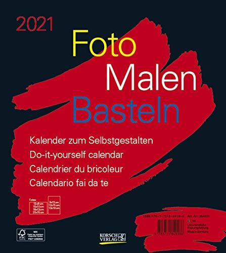 Foto-Malen-Basteln Bastelkalender schwarz 2021: Fotokalender zum Selbstgestalten. Do-it-yourself Kalender mit festem Fotokarton. Format: 21,5 x 24 cm