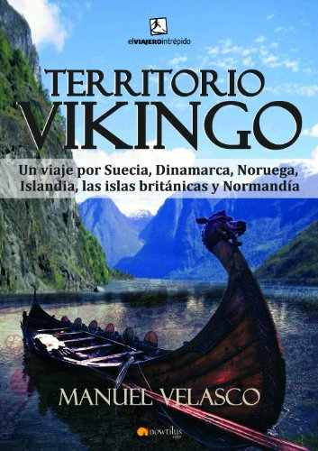 Territorio vikingo (El viajero intrépido)