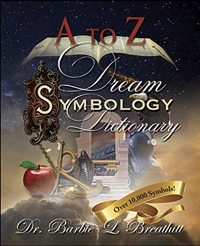 A-Z Dream Symbology Dictionary by Dr. Barbie L. Breathitt (2015-08-02)