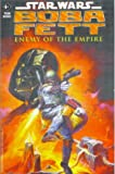 Boba Fett - Enemy of the Empire (Star Wars - Tales of the Jedi)