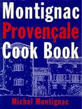 Montignac Provencale Cookbook