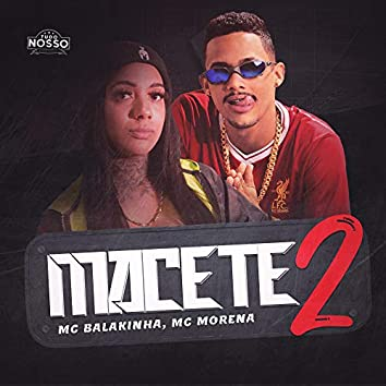 Macete 2