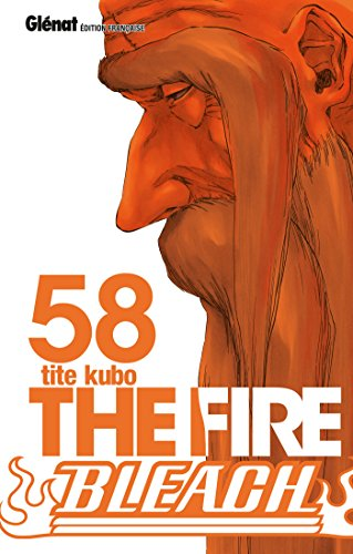 Bleach - Tome 58: The fire