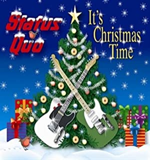 It's Christmas Time by Status Quo