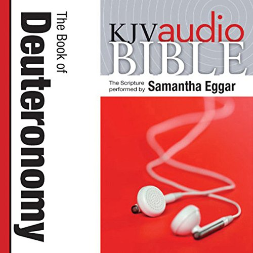 King James Version Audio Bible: The Book of Deuteronomy audiobook cover art