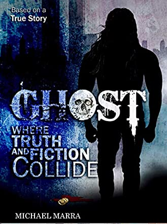 Ghost - Where Truth and Fiction Collide