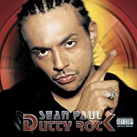 Dutty Rock by Sean Paul (2003-09-02)