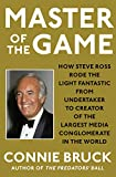 Master of the Game: How Steve Ross Rode the Light Fantastic from Undertaker to Creator of the Largest Media Conglomerate in the World