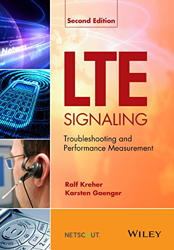 LTE Signaling: Troubleshooting and Performance Measurement (English Edition)