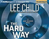 (THE HARD WAY ) BY Child, Lee (Author) Compact Disc Published on (05 , 2006) - Brilliance Audio - 05/01/2006
