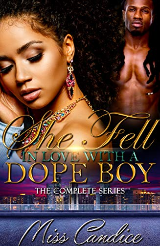 She Fell in Love with a Dope Boy: The Complete Series