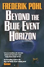Beyond the Blue Event Horizon [Paperback] [2009] (Author) Frederik Pohl