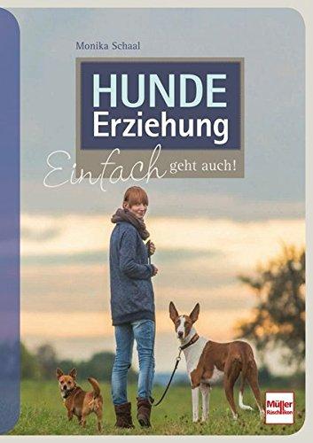 Hundeerziehung: Einfach geht auch!