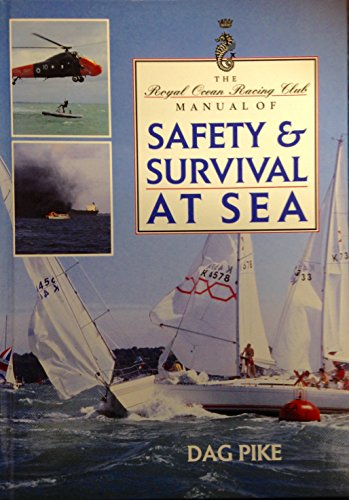 The RORC Manual of Safety and Survival at Sea (RORC Manuals)
