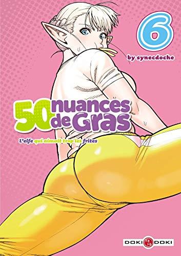 50 Nuances de Gras Edition simple Tome 6