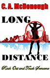 Long Distance: Reach Out and Touch Someone