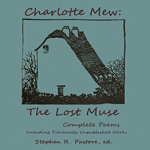 Charlotte Mew: The Lost Muse audiobook cover art