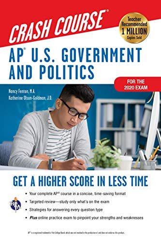 Compare Textbook Prices for AP® U.S. Government & Politics Crash Course, Book + Online: Get a Higher Score in Less Time Advanced Placement AP Crash Course Second Edition, Revised Edition ISBN 9780738612492 by Fenton M.A., Nancy,Olson-Goldman J.D., Katherine