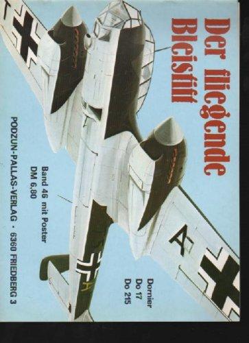 Nowarra der fliegende Bleistift Do 17, Do 215 Podzun Waffen-Arsenal Band 46, Querformat, mit Poster, 48 Seiten, Bilder