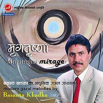 Mrigatrishna (Mirage)
