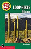 Best Loop Hikes Arizona (Best Hikes)