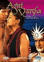 Agni Varsha - The Fire and The Rain