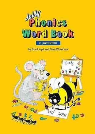 Jolly Phonics Word Book: In Print Letters by Sue Lloyd Sara Wernham(2000-08-01)