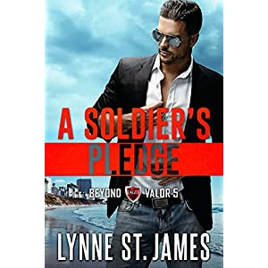 A Soldier's Pledge: An Eagle Security & Protection Agency Novel (Beyond Valor Book 5)