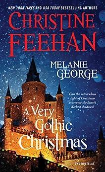 A Very Gothic Christmas: Two Novellas (Holiday Classics) by [Christine Feehan, Melanie George]
