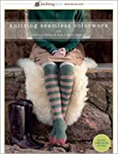Knitting Seamless Colorwork with Courtney Kelley and Kate Gagnon Osborn (Knitting Daily Workshop)