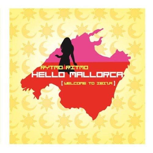 Amazon.com: Hello Mallorca (Welcome To Ibiza) (Antibazz Mix ...