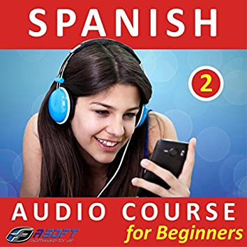 Spanish - Audio Course for Beginners 2