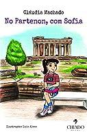 No Partenon, com Sofia (Portuguese Edition)