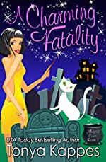 A CHARMING FATALITY: Magical Cures Mystery Series Book 7