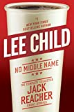 No Middle Name - The Complete Collected Jack Reacher Short Stories - Delacorte Press - 16/05/2017