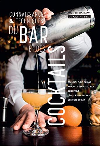 Connaissance et Techniques du Bar et des Cocktails