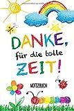 Danke für die tolle Zeit: A5 Notizbuch 120 Seiten liniert als Geschenk | Kindergarten...