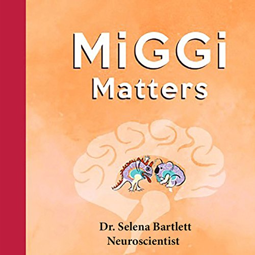 MiGGi Matters: How to Train Your Brain to Manage Stress and Trim Your Body audiobook cover art