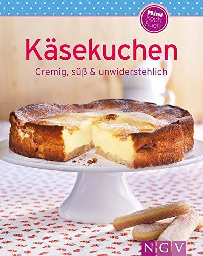 Käsekuchen (Minikochbuch): Cremig, süß & unwiderstehlich
