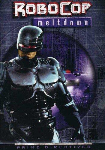 Robocop 2: Series - Meltdown [Edizione: Stati Uniti]