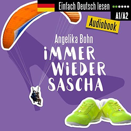 Immer wieder Sascha. Kurzgeschichten - Niveau: leicht audiobook cover art