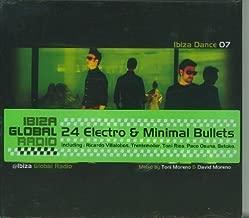 Ibiza Dance 07 @ Ibiza Global Radio by Moreno, Toni, David Moreno (2007-08-21)