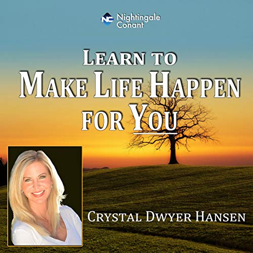 Couverture de Learn to Make Life Happen for You
