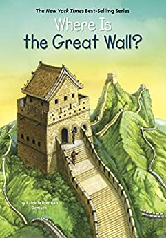 Where Is the Great Wall? (Where Is?) by [Patricia Brennan Demuth, Who HQ, Jerry Hoare]