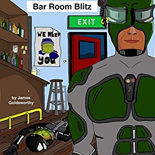 Bar Room Blitz                   By:                                                                                                                                 James Goldsworthy                               Narrated by:                                                                                                                                 Jonathan Keeble                      Length: 42 mins     2 ratings     Overall 5.0