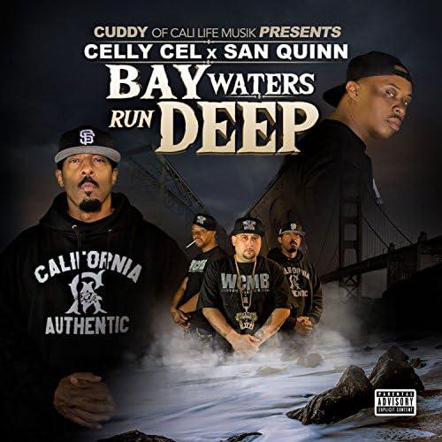Cuddy, Celly Cel & San Quinn