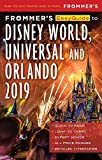 Frommer's EasyGuide to DisneyWorld, Universal and Orlando 2019 [Idioma Inglés]